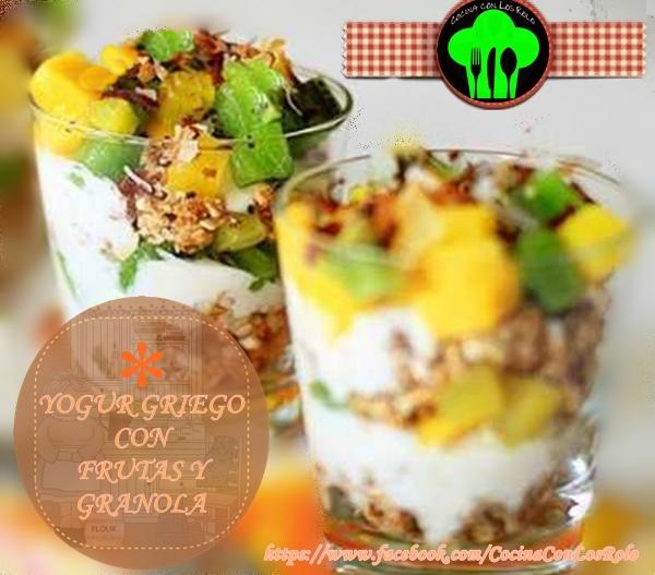 Yogur Griego con Frutas y Granola - Cocina con los Rolo